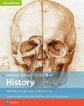 Boek cover Edexcel GCSE (9-1) History Foundation Medicine through time, c1250-present Student Book van Sally Thorne
