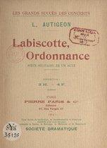 Labiscotte, ordonnance