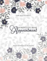 Appointment Scheduling Book: Appointment Book 15 Minute Increments - Schedule Organizer - Monday to Sunday 8 am-9pm - Personal Time Management - Fo