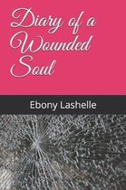 Diary of a Wounded Soul