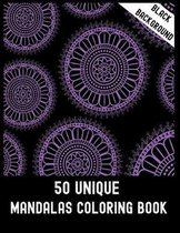 50 Unique Mandalas Coloring Book Black Background: 50 Big Magical Mandalas One side Print coloring book for adult creative haven coloring books mandal