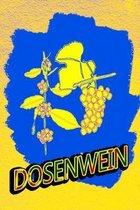 Dosenwein: Einschreibebuch f�r Weinkenner