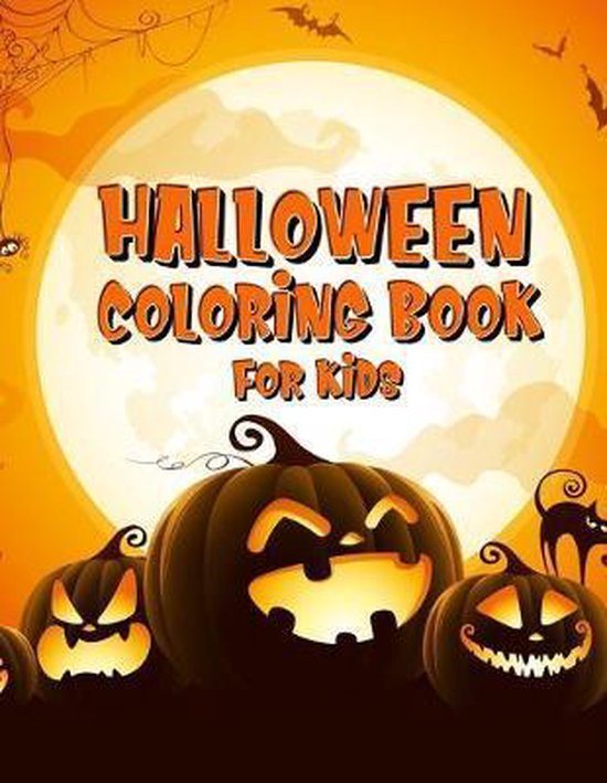 Halloween Coloring Book For Kids: Coloring Book for Kids, Ages 4-8, Great For Learning and Coloring with 24 Scary Halloween Illustrations