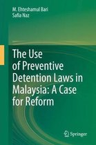 The Use of Preventive Detention Laws in Malaysia