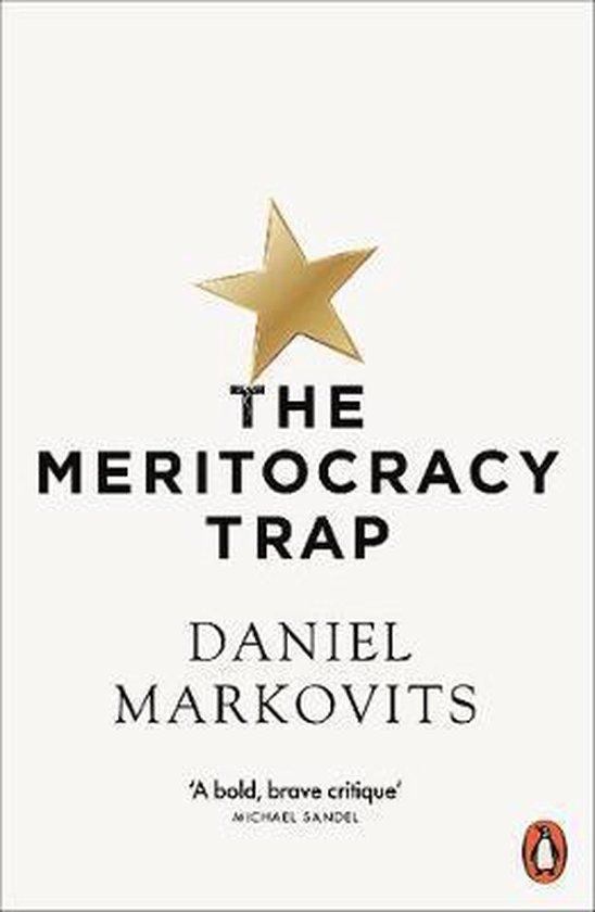 Boek cover The Meritocracy Trap van Daniel Markovits (Paperback)