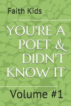 You're a Poet & Didn't Know It