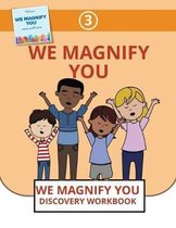 We Magnify You