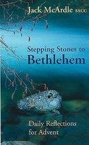 Boek cover Stepping Stones to Bethlehem van Jack Mcardle