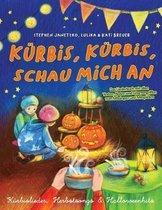 Kurbis, Kurbis, schau mich an - Kurbislieder, Herbstsongs & Halloweenhits