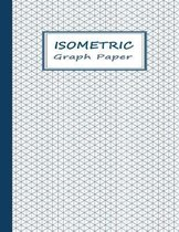 Isometric Graphing Paper: Graph Notebook with Isometric Triangles Grids - Blue on White