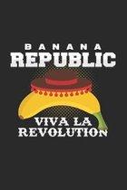 Banana Republic viva la revolution