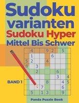 Sudoku Varianten Sudoku Hyper Mittel Bis Schwer - Band 1: Logikspiele Für Erwachsene - Sudoku Irregular