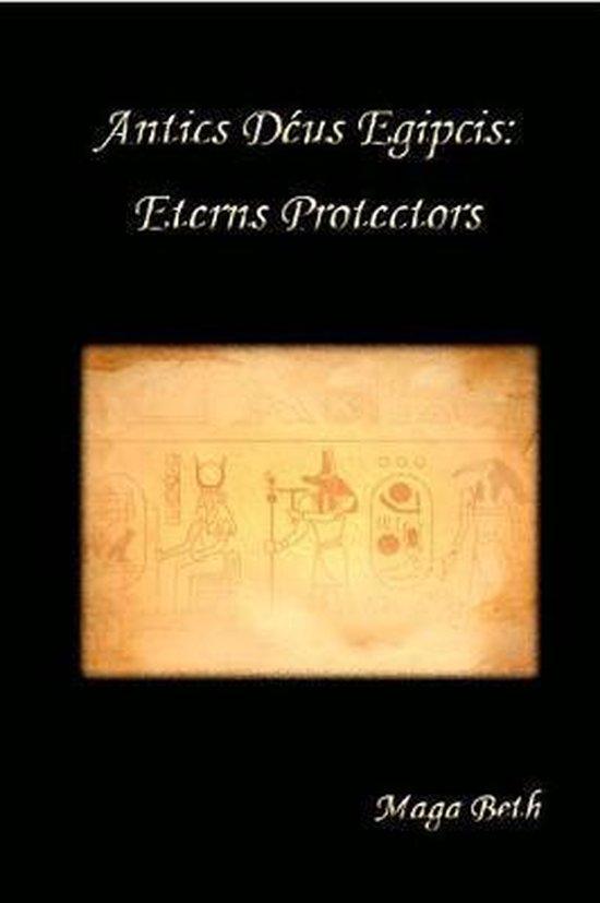 Antics D�us Egipcis: Eterns Protectors