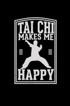 Tai Chi makes me happy