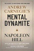 Andrew Carnegie's Mental Dynamite