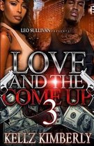 Love & The Come Up 3