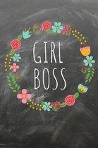 Girl boss: Das linierte Notizbuch in ca. A5 Format f�r eine Unternehmerin, Lady Boss und Start-up Gr�nderin im angesagten boho ci