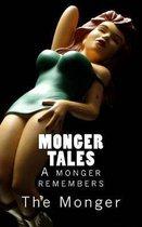 Monger Tales: A monger remembers