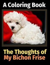 The Thoughts of My Bichon Brise