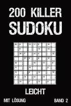 200 Killer Sudoku Leicht Mit L�sung Band 2: Anspruchsvolle Summen-Sudoku Puzzle, R�tselheft f�r Profis, 2 R�stel pro Seite