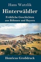 Hinterwaldler (Grossdruck)