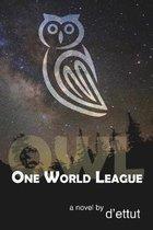 Owl: One World League