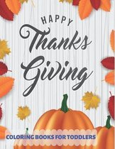 Happy Thanksgiving Coloring Books for Toddlers