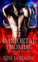 Immortal Promise: Vampire Mates