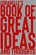 Corabelle's Book of Great Ideas and Thoughts
