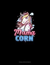 Mama Corn: Cornell Notes Notebook