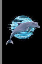 Cute Dolphin: Marine Gift For Marine Biologist (6''x9'') Dot Grid Notebook To Write In