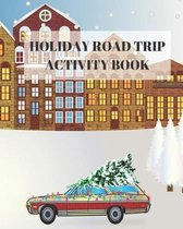 Holiday Road Trip Activity Book