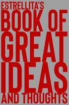 Estrellita's Book of Great Ideas and Thoughts