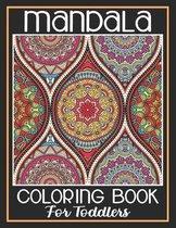 Mandala Coloring Book For Toddlers