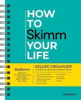 How to Skimm Your Life 17-Month 2020-2021 Monthly/Weekly Planning Calendar