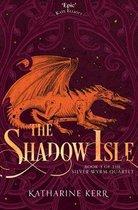 The Shadow Isle (The Silver Wyrm, Book 3)