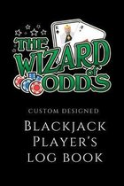 Blackjack Player's Log Book Custom Designed Wizard of Odds: 6 x 9 Casino Size Customized Tracker To Help You Become A Stronger Blackjack Player 104 Pa