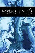 Meine Taufe: Erinnerungsbuch f�r die Taufe / 120 linierte Seiten / A5