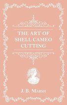 The Art Of Shell Cameo Cutting