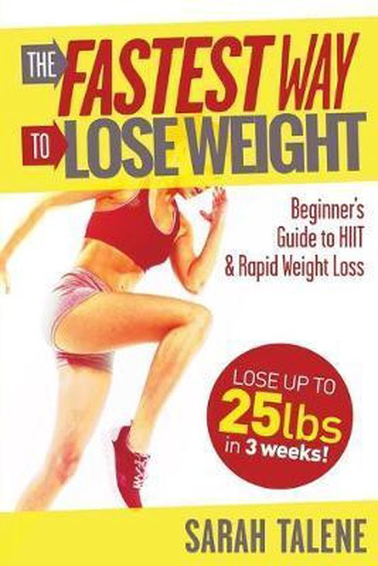 The Fastest Way to Lose Weight