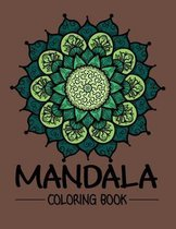 Mandala Coloring Book: Adult Mandala Coloring Books for Meditation, Stress Relief, Relaxation, and Happiness - Mandalas Coloring Books for Ad