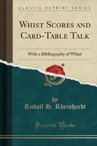 Whist Scores and Card-Table Talk