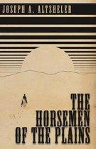 The Horsemen of the Plains