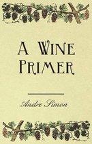 A Wine Primer