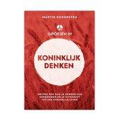 Groeien In Koninklijk Denken - Martin Koornstra