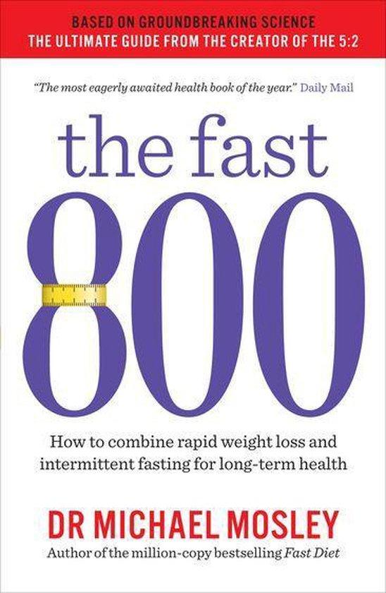 Boek cover The Fast 800 van Dr Michael Mosley (Onbekend)