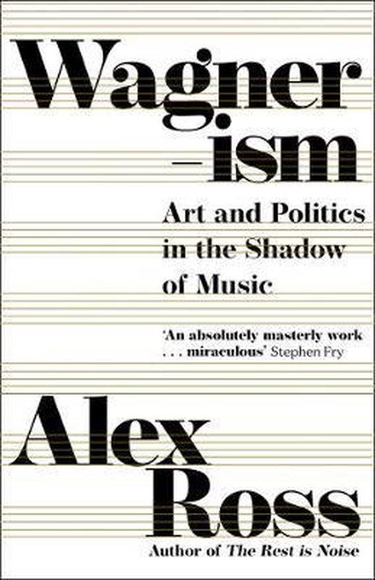 Boek cover Wagnerism van Alex Ross (Hardcover)
