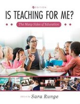 Is Teaching for Me? The Many Sides of Education