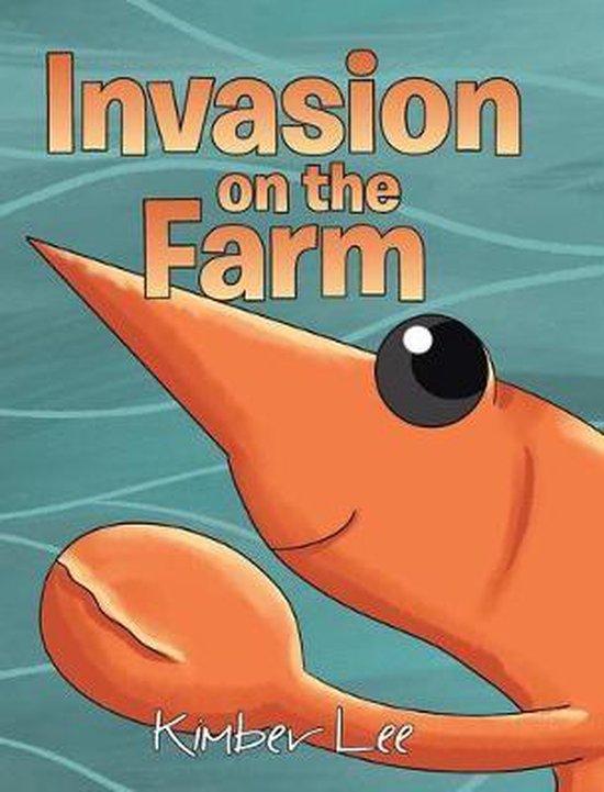 Invasion on the Farm