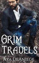 Grim Travels: Grim Book Three